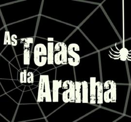 As Teias da Aranha